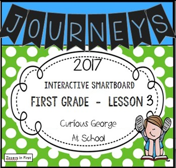 Journey 2017 Lesson 3 First Grade Interactive Smartboard Slides