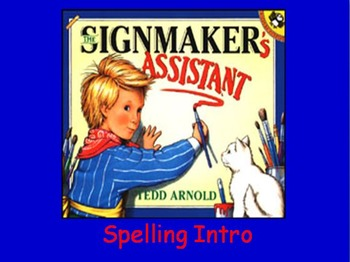 """Journeys 2nd Lesson 19 Spelling Intro PPT for """"The Signmak"""