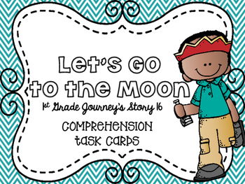 Journey's First Grade Lesson 16 Let's Go to the Moon Compr