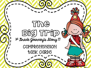 Journey's First Grade Lesson 17 The Big Trip Comprehension