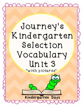 Journey's Kindergarten Selection Vocabulary Unit 3