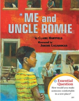 "Journey's Text Dependent Analysis: ""Me and Uncle Romie"""