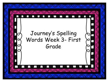 Journey's spelling week 3 first grade