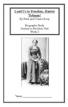 Journey to Freedom: Harriet Tubman (Week 2) Common Core We