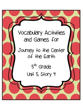 Journey to the Center of the Earth Vocabulary Activities U