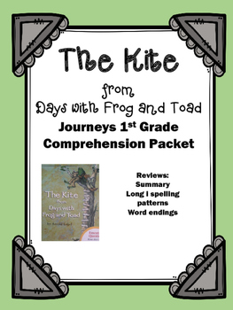 """Journeys 1st Grade """"The Kite from Days with Frog and Toad"""""""