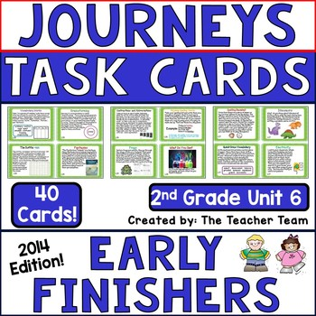 Journeys 2nd Grade Unit 6 Early Finishers Task Cards 2014