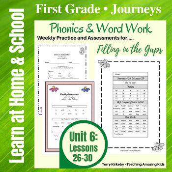 Journeys - 1st Grade/Unit 6 - Word Work Practice & Quick A