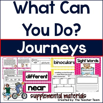 What Can You Do? Journeys 1st Grade Supplemental Materials