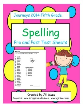 Journeys 2014 Fifth Grade Spelling Pre and Post Test Sheets