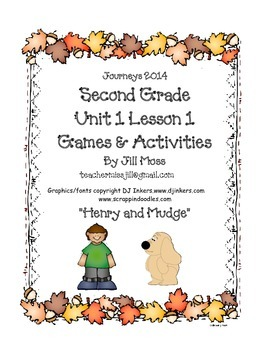Journeys 2014 Second Grade Unit 1 Lesson 1: Henry and Mudge