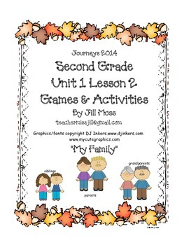Journeys 2014 Second Grade Unit 1 Lesson 2: My Family