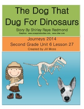 Journeys 2014 Second Grade Unit 6 Lesson 27: The Dog That