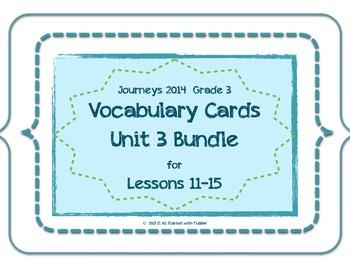 Journeys 2014 Unit 3 Vocabulary Card Bundle for Lessons 11