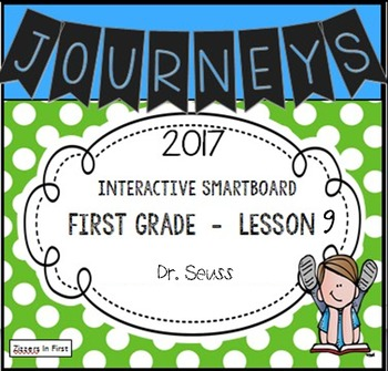 Journeys 2017 Lesson 9 First Grade Interactive Smartboard Slides
