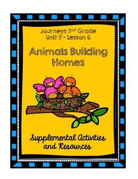 Journeys 2nd Grade Animals Building Homes