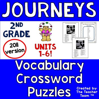 Journeys 2nd Grade Crossword Puzzles Units 1 - 6 Full Year