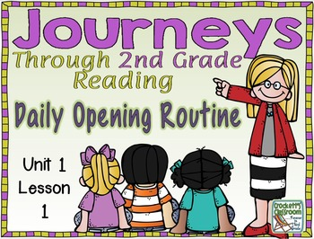 Journeys 2nd Grade Daily Routine, Unit 1