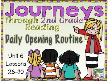 Journeys 2nd Grade Daily Routine, Unit 6