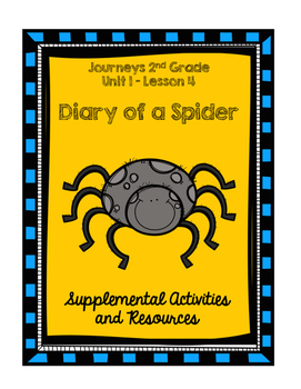 Journeys 2nd Grade Diary of a Spider Supplemental Activities