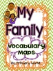 Journeys 2nd Grade My Family 1.2- Vocabulary Maps