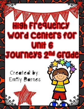 Journeys 2nd Grade Unit 6 High Frequency Word Centers