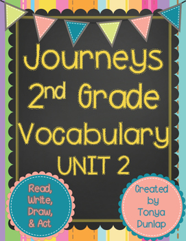 Journeys 2nd Grade Vocabulary Unit 2 Lessons 6-10, Read, W