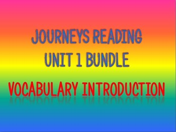 Journeys 2nd Unit 1 BUNDLE for Vocabulary Introduction