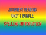 Journeys 2nd Unit 1 Bundle Spelling Introduction