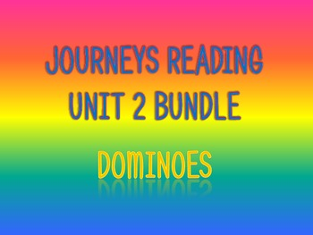 Journeys 2nd Unit 2 BUNDLE for Vocabulary Dominoes