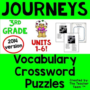 Journeys 3rd Grade Crossword Puzzles Units 1 - 6 Full Year 2014