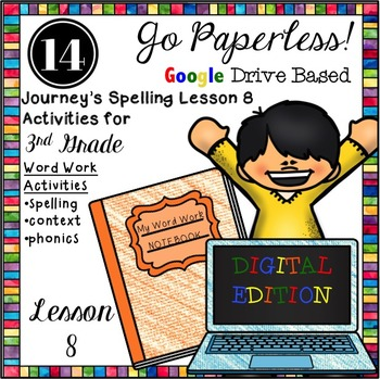 Journeys 3rd Grade Spelling Word Work Activities LESSON 8