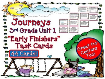 Journeys 3rd Grade Unit 1 Task Cards for Early Finishers 2011