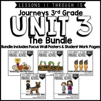 Journeys 3rd Grade Unit 3:  The Bundle