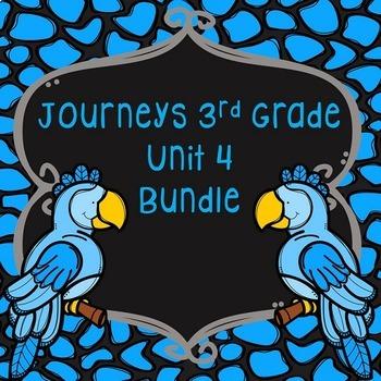 Journeys 3rd Grade Unit 4 Bundle