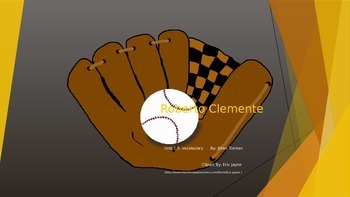 Journeys 3rd Grade Vocabulary PowerPoint : Roberto Clemente
