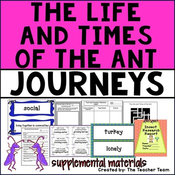 Life and Times of the Ant Journeys 4th Grade Supplemental