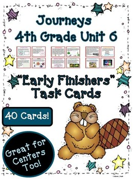 Journeys 4th Grade Unit 6 Early Finishers Task Cards 2011