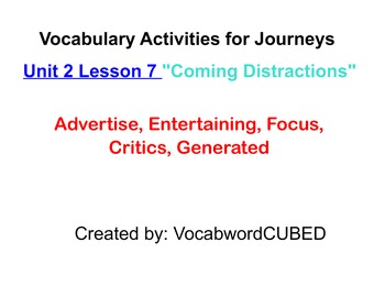 """Journey's 4th grade Unit 2, Lesson 7 """"Coming Distractions"""""""
