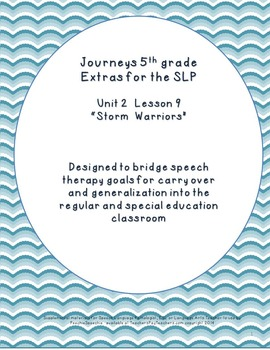 Journey's 5th Grade Unit 2 Lesson 9  Storm Warriors Extras