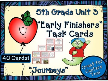 Journeys 5th Grade Unit 3 Early Finishers Task Cards 2011
