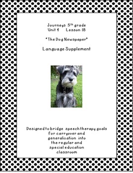 Journeys 5th Grade Unit 4 L18 The Dog Newspaper supplement