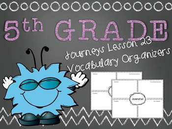 Journeys 5th Grade Unit 5 Lesson 23 Vocabulary Frayer Grap