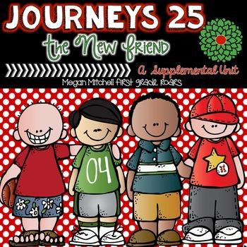 Journeys: A New Friend 25... A Supplemental Unit