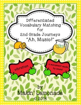 """Journeys: """"Ah, Music!"""" Differentiated Vocabulary Match Game"""