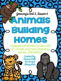 Journeys- Animals Building Homes Supplemental Unit {Unit 2