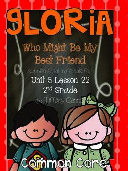 Journeys Common Core 2nd Grade Unit 5 Lesson 22 Gloria Who