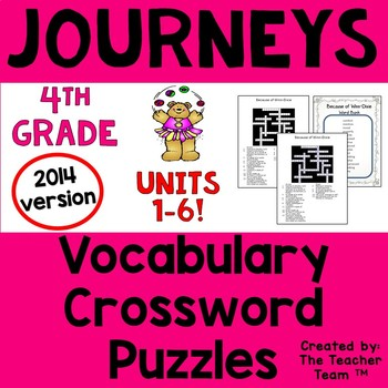 Journeys 4th Grade Crossword Puzzle Bundle Units 1-6 2014