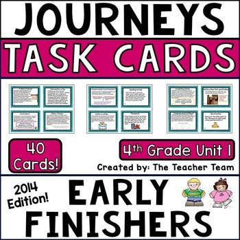 Journeys 4th Grade Unit 1 Early Finishers Task Cards 2014