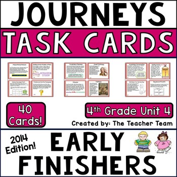Journeys 4th Grade Unit 4 Early Finishers Task Cards 2014